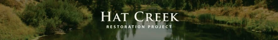 Hat Creek Resoration